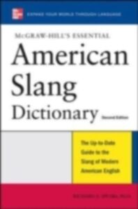 Foto Cover di McGraw-Hill's Essential American Slang, Ebook inglese di Richard Spears, edito da McGraw-Hill Education