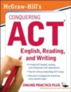 Foto Cover di McGraw-Hill's Conquering ACT English, Reading, and Writing, Ebook inglese di Steven W. Dulan, edito da McGraw-Hill Education