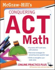 Ebook in inglese McGraw-Hill's Conquering the ACT Math Dulan, Steven W.