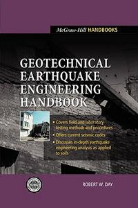 Geotechnical Earthquake Engineering Handbook - Robert W Day - cover