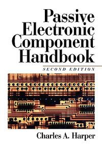Passive Electronic Component Handbook - Charles A Harper - cover