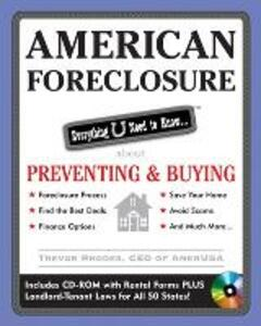 American Foreclosure: Everything U Need to Know About Preventing and Buying - Trevor Rhodes - cover