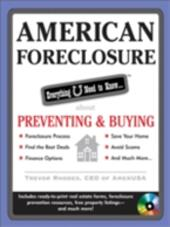 American Foreclosure: Everything U Need to Know About Preventing and Buying