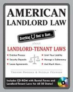 American Landlord Law: Everything U Need to Know About Landlord-Tenant Laws - Trevor Rhodes - cover