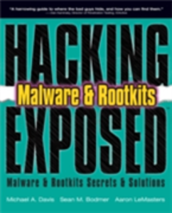 Ebook in inglese Hacking Exposed: Malware and Rootkits Bodmer, Sean M. , Davis, Michael A. , LeMasters, Aaron