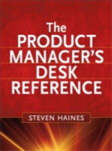 Foto Cover di Product Manager's Desk Reference, Ebook inglese di Steven Haines, edito da McGraw-Hill Education