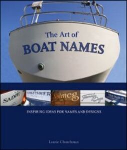 Ebook in inglese Art of Boat Names Churchman, Laurie