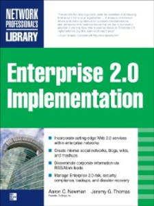 Ebook in inglese ENTERPRISE 2.0 IMPLEMENTATION Newman, Aaron , Thomas, Jeremy