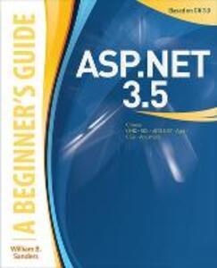 ASP.NET 3.5: A Beginner's Guide - William B. Sanders - cover