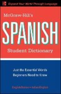 McGraw-Hill's Spanish Student Dictionary - Regina M. Qualls,L. Sanchez - cover