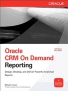 Ebook in inglese Oracle CRM On Demand Reporting Lairson, Michael D.