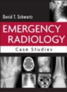 Ebook in inglese Emergency Radiology: Case Studies Schwartz, David