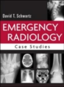 Ebook in inglese Emergency Radiology: Case Studies Schwartz, David