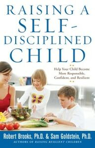 Foto Cover di Raising a Self-Disciplined Child: Help Your Child Become More Responsible, Confident, and Resilient, Ebook inglese di Sam Goldstein,Dr. Robert Brooks, edito da McGraw-Hill Education