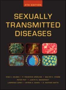 Foto Cover di Sexually Transmitted Diseases, Fourth Edition, Ebook inglese di AA.VV edito da McGraw-Hill Education