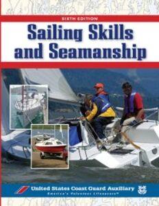 Foto Cover di Sailing Skills & Seamanship, BOOK, Ebook inglese di Inc. U. S. Coast Guard Auxiliary Assoc., edito da McGraw-Hill Education