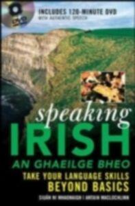 Ebook in inglese Speaking Irish Lochlainn, Antain Mac , Mhaonaigh, Siuan Ni