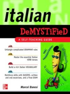 Foto Cover di Italian Demystified, Ebook inglese di Marcel Danesi, edito da McGraw-Hill Education