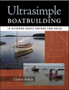 Ebook in inglese Ultrasimple Boat Building Atkin, Gavin