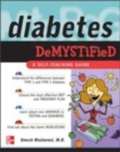 Diabetes Demystified