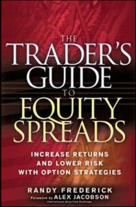 Foto Cover di Trader's Guide to Equity Spreads, Ebook inglese di Randy Frederick, edito da McGraw-Hill Education