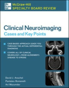 Ebook in inglese McGraw-Hill Specialty Board Review Clinical Neuroimaging: Cases and Key Points Anschel, David , Mazumdar, Avi , Romanelli, Pantaleo