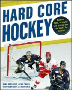 Ebook in inglese Hard Core Hockey Foeste, Aaron , Pecknold, Rand