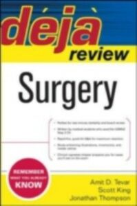 Ebook in inglese Deja Review Surgery King, Scott J. , Tevar, Amit D. , Thompson, Jonathan R.