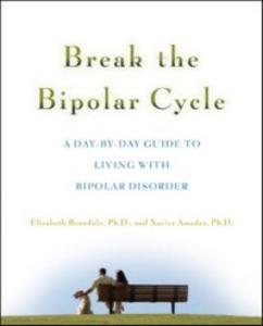 Ebook in inglese Break the Bipolar Cycle Amador, Xavier , Brondolo, Elizabeth