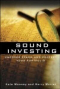 Foto Cover di Sound Investing: Uncover Fraud and Protect Your Portfolio, Ebook inglese di Kate Mooney, edito da McGraw-Hill Education