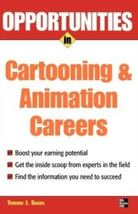 Ebook in inglese Opportunities in Cartooning & Animation Careers Sacks, Terence