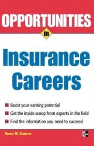 Ebook in inglese Opportunities in Insurance Careers Schrayer, Robert