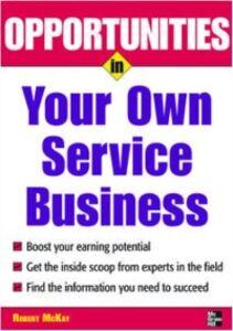 Ebook in inglese Opportunities in Your Own Service Business McKay, Robert