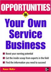 Opportunities in Your Own Service Business