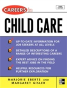 Ebook in inglese Careers in Child Care Eberts, Marjorie , Gisler, Margaret