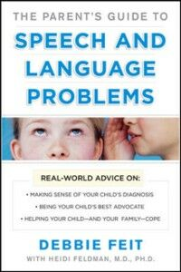 Ebook in inglese Parent s Guide to Speech and Language Problems Feit, Debbie