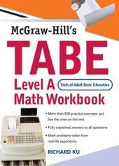 TABE (Test of Adult Basic Education) Level A Math Workbook