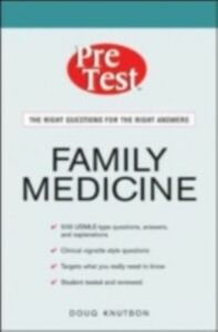 Ebook in inglese Family Medicine: PreTest Self-Assessment and Review Knutson, Doug