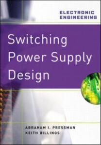Foto Cover di Switching Power Supply Design, 3rd Ed., Ebook inglese di AA.VV edito da McGraw-Hill Education