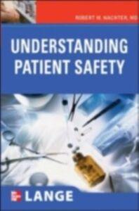 Ebook in inglese Understanding Patient Safety Wachter, Robert