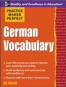 Ebook in inglese Practice Makes Perfect: German Vocabulary Swick, Ed
