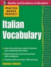 Practice Makes Perfect: Italian Vocabulary