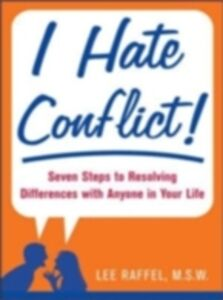 Ebook in inglese I Hate Conflict! Raffel, Lee