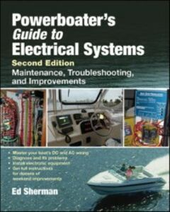 Ebook in inglese Powerboater's Guide to Electrical Systems, Second Edition Sherman, Edwin