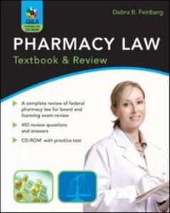 Foto Cover di Pharmacy Law: Textbook & Review, Ebook inglese di Debra Feinberg, edito da McGraw-Hill Education