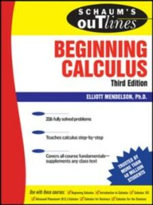 Foto Cover di Schaum's Outline of Beginning Calculus, Ebook inglese di Elliott Mendelson, edito da McGraw-Hill Education