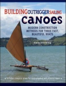 Foto Cover di Building Outrigger Sailing Canoes, Ebook inglese di Gary Dierking, edito da McGraw-Hill Education