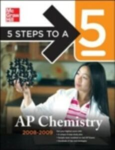 Ebook in inglese 5 Steps to a 5 AP Chemistry, 2008-2009 Edition Langley, Richard H. , Moore, John T.