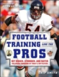 Ebook in inglese Football Training Like the Pros Smith, Chip