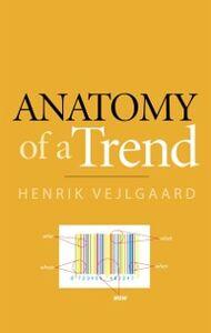 Ebook in inglese Anatomy of a Trend Vejlgaard, Henrik